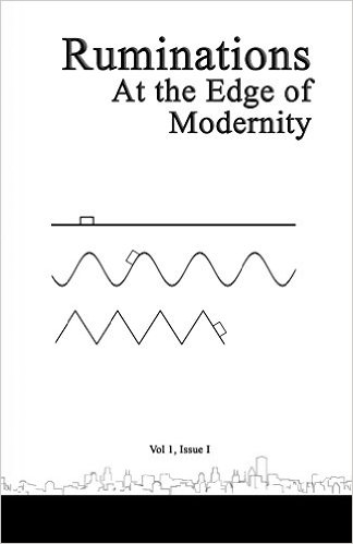 Ruminations Literary Journal At the Edge of Modernity