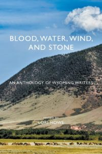 Blood Water Wind and Stone Anthology by Sastrugi Press and Editor Lori Howe
